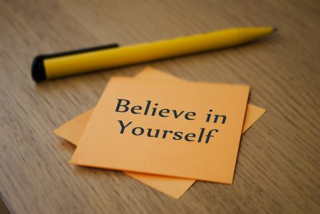 believe in yourself, create your life