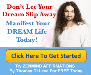 click here button zenmind affirmations dream life applying the law of attraction