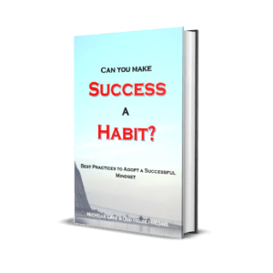can you make success a habit